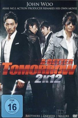A Better Tomorrow 2K12 (2010)