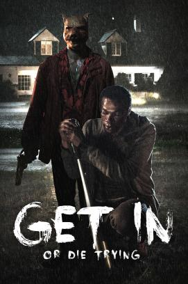 Get in - Or die trying (2019)