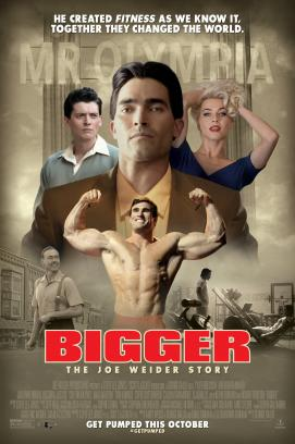 Bigger - Die Joe Weider Story (2018)