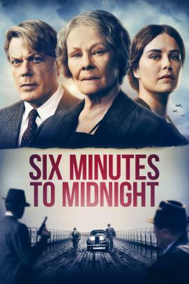 Six Minutes to Midnight (2021)