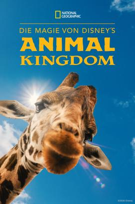 Die Magie von Disney's Animal Kingdom - Staffel 1 (2020)