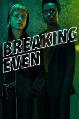 Breaking Even - Staffel 1 (2020)