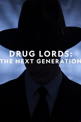 Drug Lords: The Next Generation - Staffel 1 (2020)